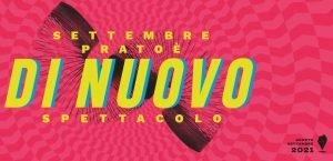 Settembre Prato è spettacolo 2021