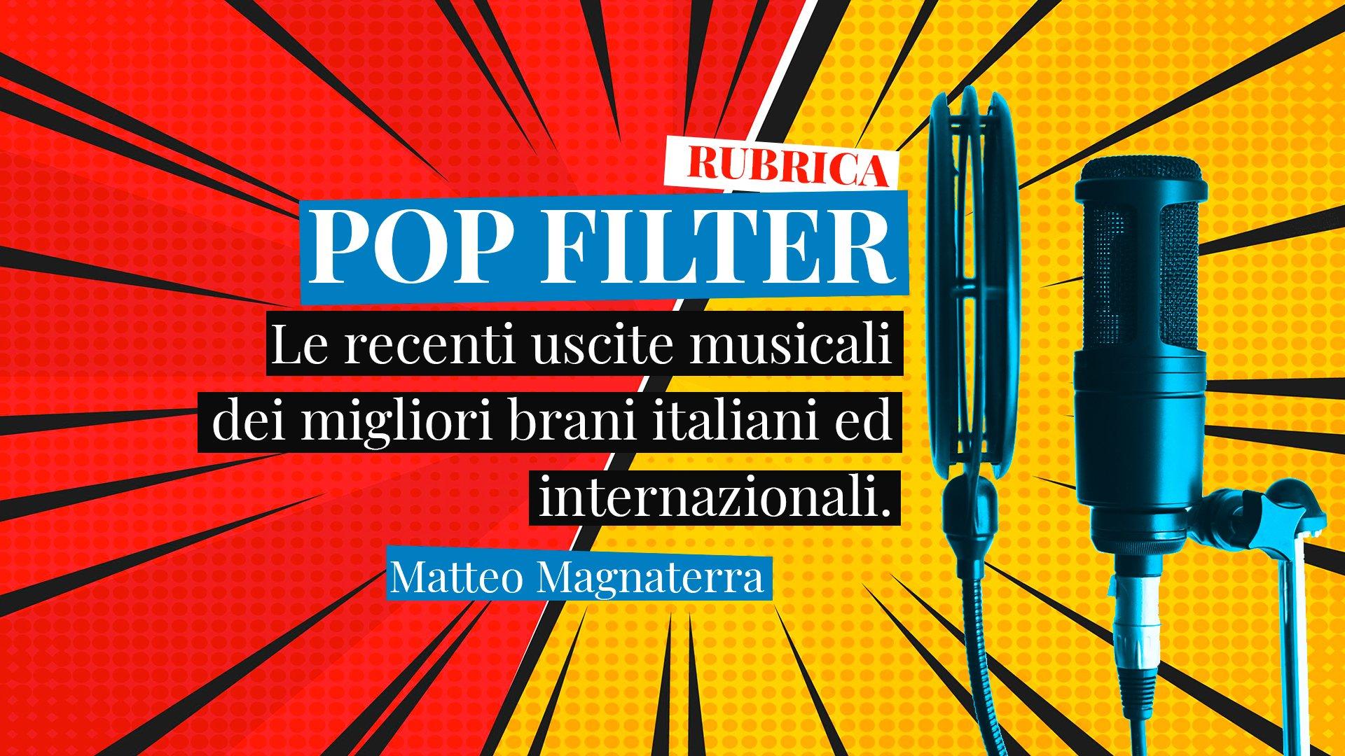 pop filter matteo magnaterra rubrica su wheremagichappens.it