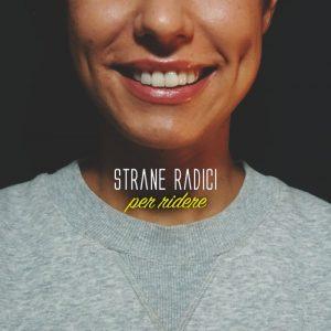 Strane radici - Per ridere artwork