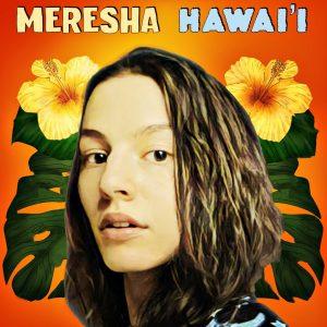 Meresha Awai'i